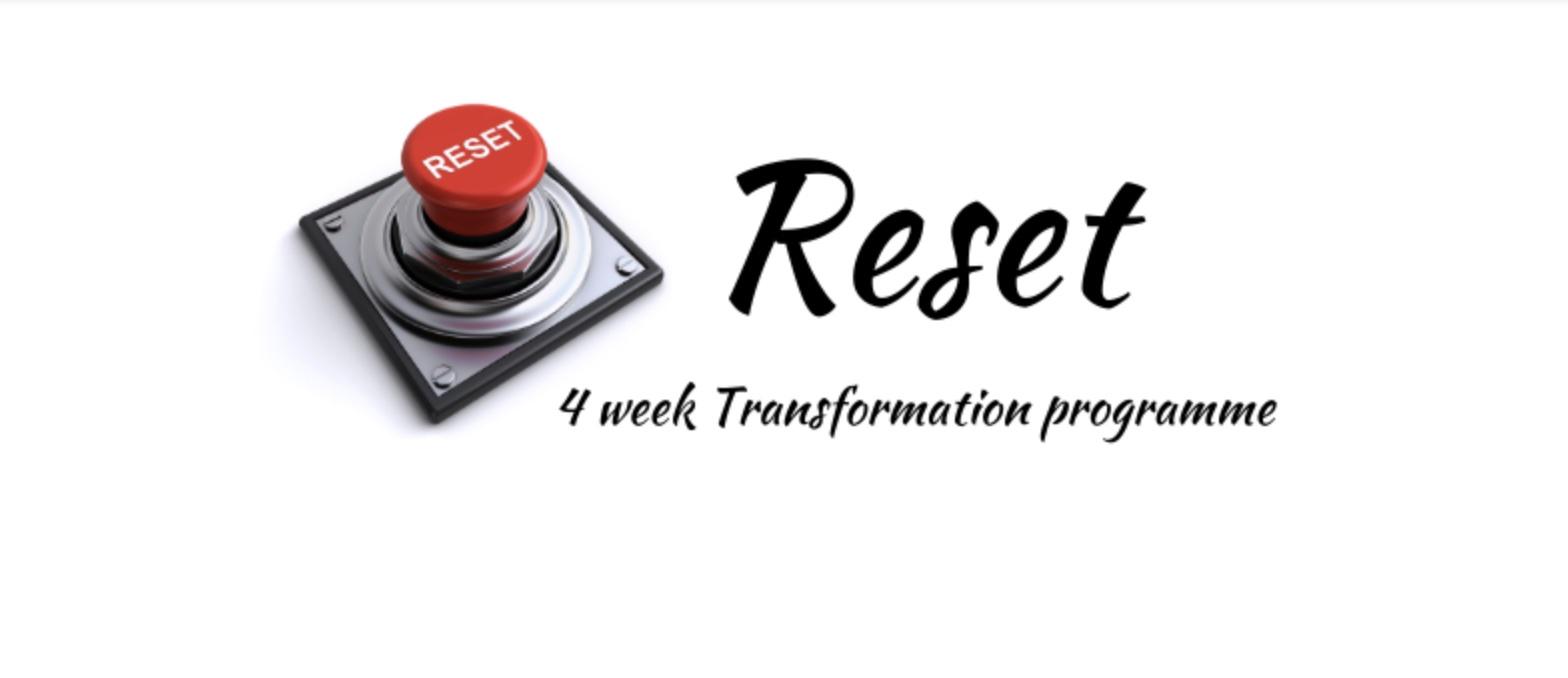 Reset 4 week